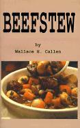 Beefstew - Callen, Wallace H.
