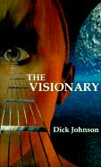 The Visionary - Johnson, Dick