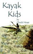 Kayak Kids - Hines, Chuck