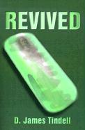 Revived - Tindell, D. James