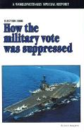 Election 2000: How the Military Vote Was Suppressed - Dougherty, Jon E.