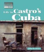 Life in Castros Cuba - Dunn, John M.; Dunn John, M.