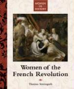 Women of the French Revolution - Streissguth, Thomas