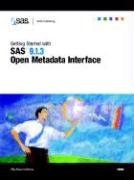 Getting Started with SAS 9.1.3 Open Metadata Interface