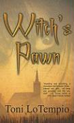 Witch's Pawn - LoTempio, Toni