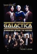 Battlestar Gallactica - Criswell, David; Levine, Richie