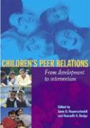 Children's Peer Relations: From Development to Intervention