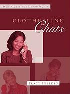 Clothesline Chats - Hillden, Tracy