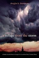 A Refuge from the Storm - Thompson, Douglas K.