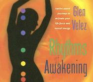 Rhythms of Awakening - Velez, Glen