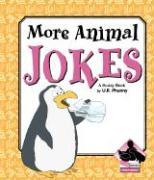 More Animal Jokes - Phunny, U. R.