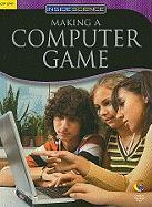 Making a Computer Game - Crum, Anna-Maria