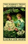 The Bobbsey Twins at Cedar Camp - Hope, Laura Lee