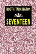 Seventeen - Tarkington, Booth