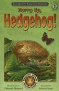 Hurry Up, Hedgehog! - Dennard, Deborah