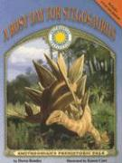 A Busy Day for Stegosaurus [With Tear-Out Poster] - Bentley, Dawn