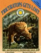 Triceratops Gets Lost [With Tear-Out Poster] - Bentley, Dawn