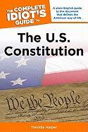 The Complete Idiot's Guide to the U.S. Constitution - Harper, Tim