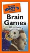 The Pocket Idiot's Guide to Brain Games - Gaffney, Matt
