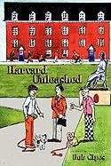 Harvard Unleashed - Cipes, Bob