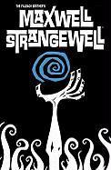 Maxwell Strangewell - Fillbach, Matt; Fillbach, Shawn