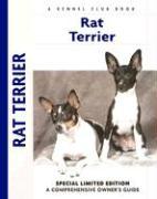 Rat Terrier: A Comprehensive Owner's Guide - Kane, Alice J.