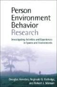 Person-Environment-Behavior Research: Investigating Activities and Experiences in Spaces and Environments - Amedeo, Douglas; Golledge, Reginald G.; Stimson, Robert J.