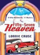 Fifty-Seven Heaven - Cruse, Lonnie