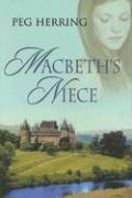 Macbeth's Niece - Herring, Peg
