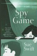 Spy Game - Swift, Sue