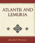 Atlantis and Lemuria - 1911