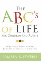 The ABC's of Life for Children and Adults - Owens, Pamela K.