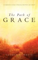 The Path of Grace - White, Gloria S.