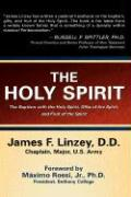 The Holy Spirit - Linzey, James F.