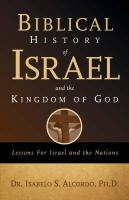 Biblical History of Israel and the Kingdom of God - Alcordo, Isabelo S.
