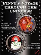 Finny's Voyage Through the Universe: Globular Cluster, Neutron Star and Black Hole - Pati, Geeta