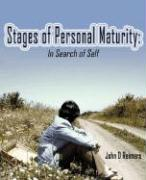 Stages of Personal Maturity: In Search of Self - Reimers, John D.