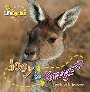 Joey to Kangaroo - de La Bedoyere, Camilla