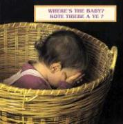 Where's the Baby?/Kote Tibebe a Ye? - Christian, Cheryl