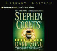 Deep Black Dark Zone - Coonts, Stephen; DeFelice, James