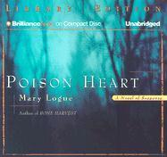 Poison Heart - Logue, Mary