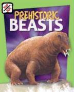 Prehistoric Beasts - Goldsmith, Andrew