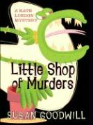 Little Shop of Murders - Goodwill, Susan
