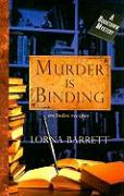 Murder Is Binding: A Booktown Mystery - Barrett, Lorna