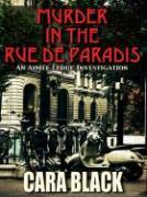 Murder in the Rue de Paradis - Black, Cara