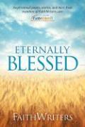 Faithwriters - Eternally Blessed - Faithwriters Com