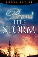 Beyond the Storm - Levine, Donna