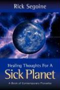 Healing Thoughts for a Sick Planet - Segoine, Rick
