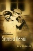 Secrets of the Soul - Shelley, Sam