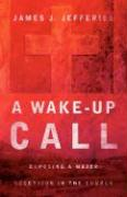 A Wake-Up Call - Jefferies, James J.